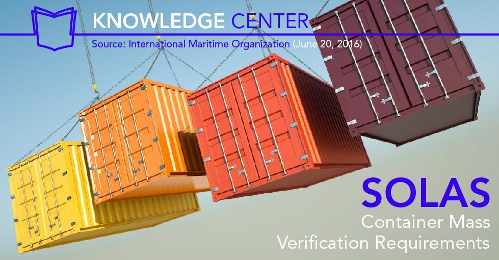 Nuovi emendamenti SOLAS per le spedizioni marittime